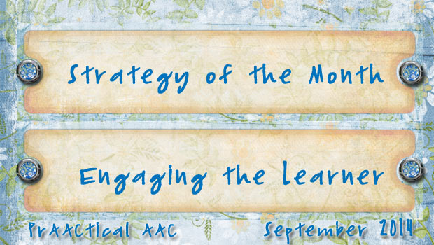 Strategy of the Month: Engaging the Learner