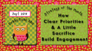 Strategy of the Month: How Clear Priorities and A Little Sacrifice Build Engagement
