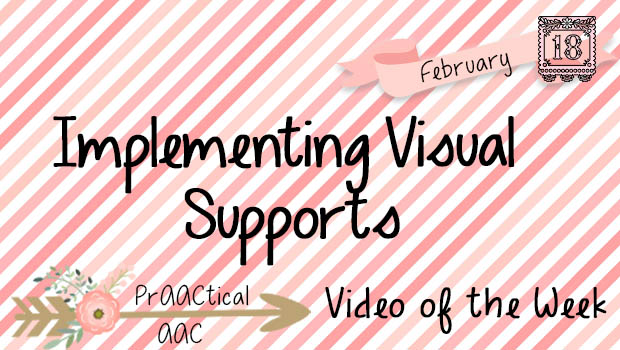 Video of the Week: Implementing Visual Supports