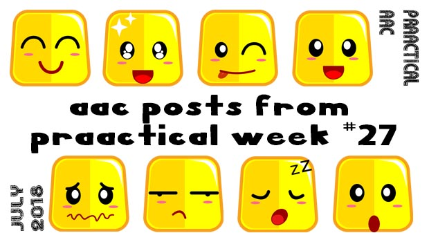 AAC Posts from PrAACtical Week # 27 - July 2018