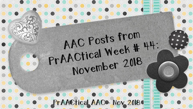 AC Posts from PrAACtical Week # 44: November 2018